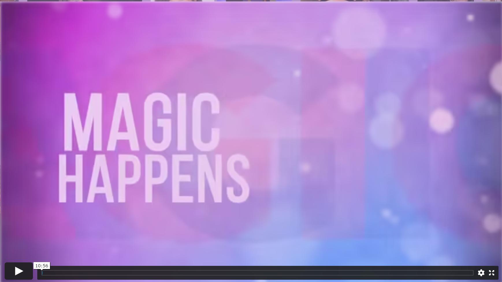 Magic Happens Now